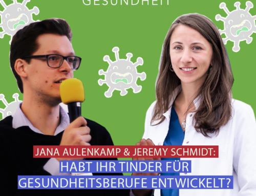 21 – Jana Aulenkamp & Jeremy Schmidt, habt ihr das Tinder für Gesundheitsberufe entwickelt?