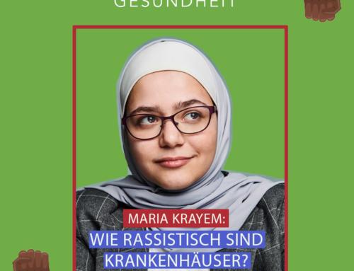 23 – Maria Krayem, wie rassistisch sind Krankenhäuser?